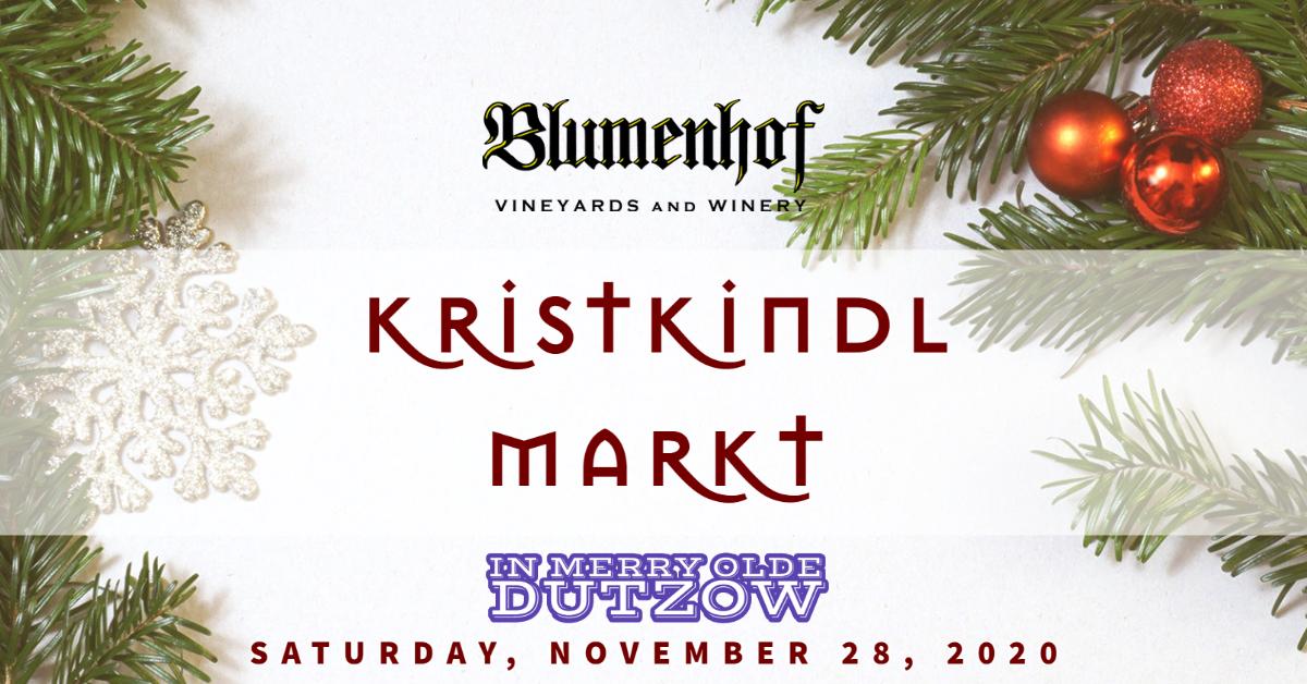 Kristkindl Markt at Blumenhof Winery